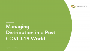 Managing Distribution in a Post COVID-19 World