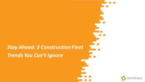 Stay Ahead: 3 Construction Fleet Trends You Can't Ignore
