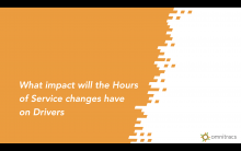What impact Will the Hours of Service Changes Have on Drivers